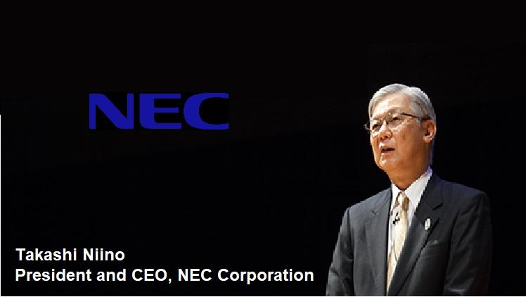 Takashi Niino, President and CEO, NEC Corporation
